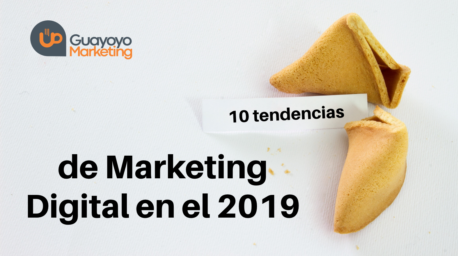 10 tendencias de Marketing Digital en el 2019