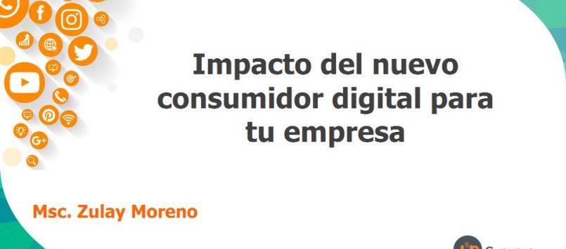 Impacto del nuevo consumidor digital para tu empresa