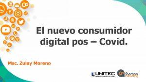 El nuevo consumidor digital pos – Covid