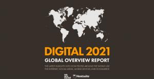 Digital 2021: Visión Digital Global